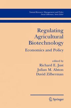 Just / Zilberman / Alston | Regulating Agricultural Biotechnology | Buch | sack.de