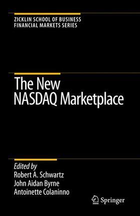 Schwartz / Byrne / Colaninno   The New NASDAQ Marketplace   Buch   sack.de