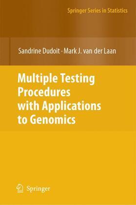 Dudoit / van der Laan | Multiple Testing Procedures with Applications to Genomics | Buch | sack.de