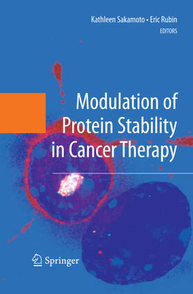 Sakamoto / Rubin | Modulation of Protein Stability in Cancer Therapy | Buch | sack.de