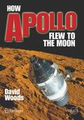 Woods |  How Apollo Flew to the Moon | Buch |  Sack Fachmedien