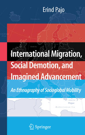 Pajo | International Migration, Social Demotion, and Imagined Advancement | Buch | Sack Fachmedien