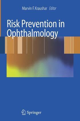 Kraushar | Risk Prevention in Ophthalmology | Buch | sack.de
