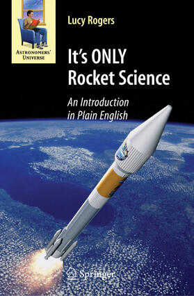 Rogers | It's ONLY Rocket Science | Buch | sack.de