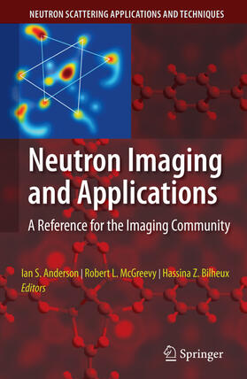 Anderson / Bilheux / McGreevy | Neutron Imaging and Applications | Buch | sack.de