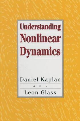 Kaplan / Glass | Understanding Nonlinear Dynamics | Buch | sack.de