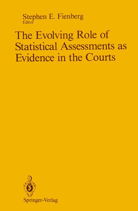 Fienberg | The Evolving Role of Statistical Assessments as Evidence in the Courts | Buch | sack.de