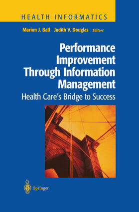 Ball / Douglas   Performance Improvement Through Information Management   Buch   sack.de