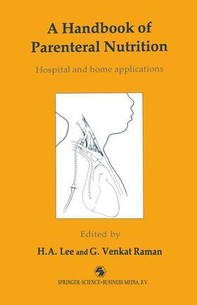 Lee / Venkat Raman   A Handbook of Parenteral Nutrition   Buch   sack.de