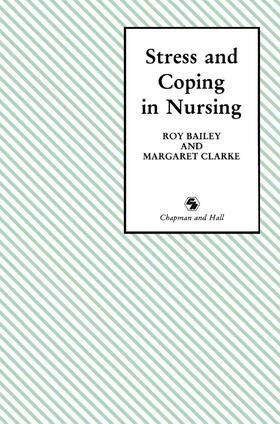 Bailey / Clarke | Stress and Coping in Nursing | Buch | sack.de