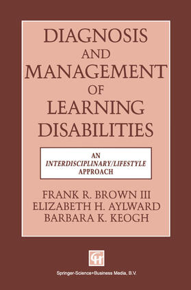 FRANK R. BROWN III | Diagnosis and Management of Learning Disabilities | Buch | sack.de