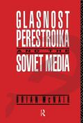 McNair    Glasnost, Perestroika and the Soviet Media   Buch    Sack Fachmedien
