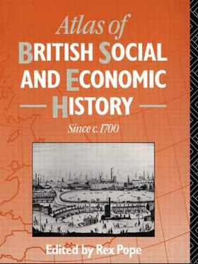 Pope / Pope   Atlas of British Social and Economic History Since c.1700   Buch   sack.de