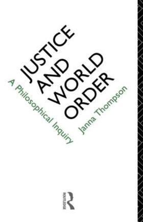 Thompson | Justice and World Order | Buch | sack.de