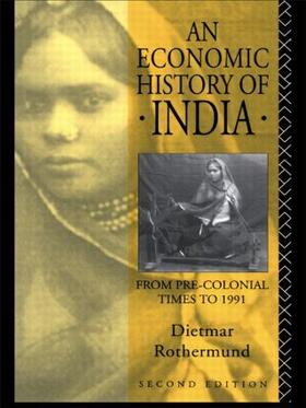 Rothermund | An Economic History of India | Buch | sack.de