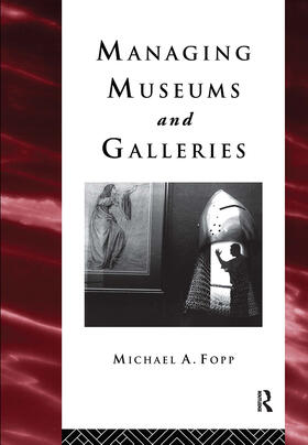 Fopp | Managing Museums and Galleries | Buch | sack.de