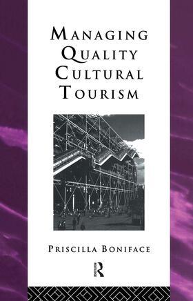 Boniface | Managing Quality Cultural Tourism | Buch | sack.de