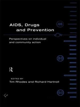 Hartnoll / Rhodes | AIDS, Drugs and Prevention | Buch | sack.de