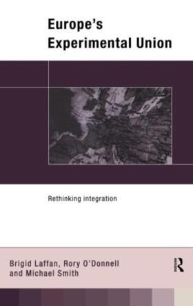 Laffan / O' Donnell / Smith | Europe's Experimental Union | Buch | sack.de