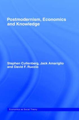 Amariglio / Cullenberg / Ruccio | Post-Modernism, Economics and Knowledge | Buch | sack.de