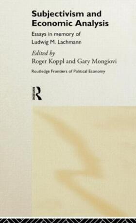 Koppl / Mongiovi   Subjectivism and Economic Analysis   Buch   sack.de