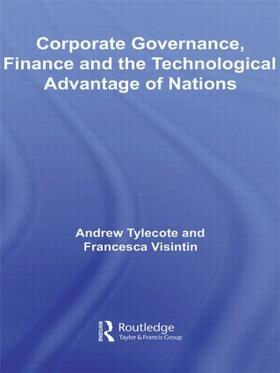 Tylecote / Visintin | Corporate Governance, Finance and the Technological Advantage of Nations | Buch | sack.de