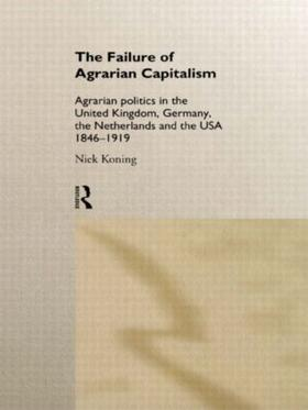 Koning   The Failure of Agrarian Capitalism   Buch   sack.de
