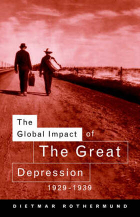 Rothermund | The Global Impact of the Great Depression 1929-1939 | Buch | sack.de