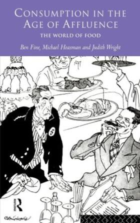 Fine / Heasman / Wright | Consumption in the Age of Affluence | Buch | sack.de