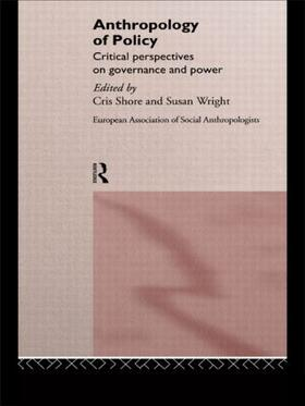 Shore / Wright | Anthropology of Policy | Buch | sack.de