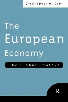 Dent | The European Economy | Buch | sack.de