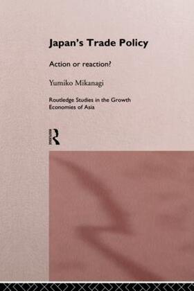 Mikanagi | Japan's Trade Policy | Buch | sack.de