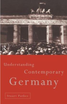 Parkes   Understanding Contemporary Germany   Buch   sack.de