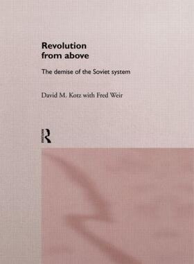 Kotz / Weir | Revolution From Above | Buch | sack.de