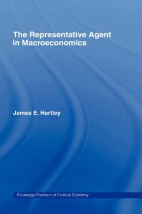 Hartley | The Representative Agent in Macroeconomics | Buch | sack.de