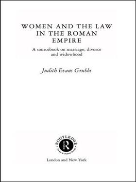 Evans Grubbs | Women and the Law in the Roman Empire | Buch | sack.de