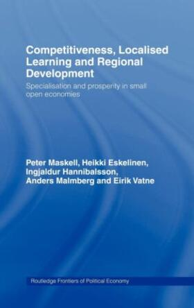 Eskelinen / Maskell / Hannibalsson   Competitiveness, Localised Learning and Regional Development   Buch   sack.de