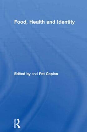 Caplan   Food, Health and Identity   Buch   sack.de