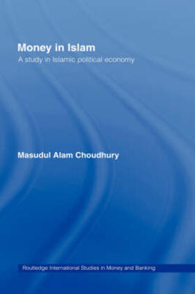 Choudhury | Money in Islam | Buch | sack.de