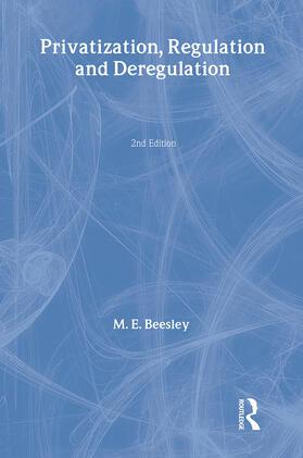 Beesley   Privatization, Regulation and Deregulation   Buch   sack.de