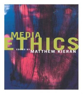 Kieran | Media Ethics | Buch | sack.de