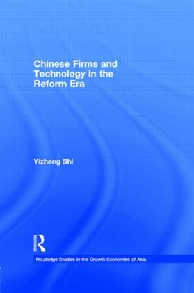 Shi | Chinese Firms and Technology in the Reform Era | Buch | sack.de