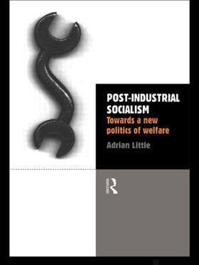 Little   Post-Industrial Socialism   Buch   sack.de