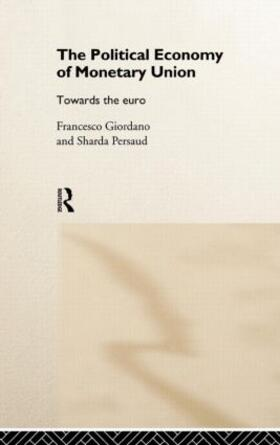 Giordano / Persaud   The Political Economy of Monetary Union   Buch   sack.de