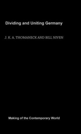 Niven / Thomaneck | Dividing and Uniting Germany | Buch | sack.de