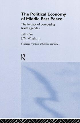 Wright Jr. | The Political Economy of Middle East Peace | Buch | sack.de