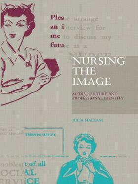 Hallam | Nursing the Image | Buch | sack.de