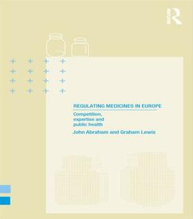 Abraham / Lewis   Regulating Medicines in Europe   Buch   sack.de
