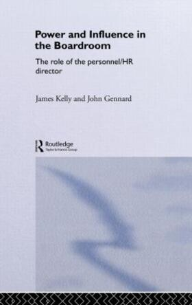 Gennard / Kelly   Power and Influence in the Boardroom   Buch   sack.de