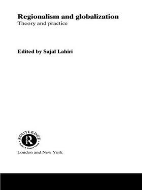 Lahiri | Regionalism and Globalization | Buch | sack.de